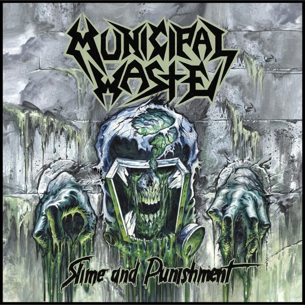 MUNICIPAL WASTE - Slime and punishment Patch Aufnäher