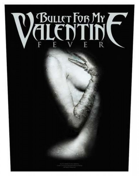 BULLET FOR MY VALENTINE - Fever Backpatch Rückenaufnäher