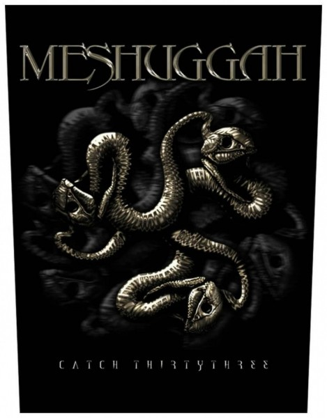 MESHUGGAH - Catch 33 Backpatch Rückenaufnäher