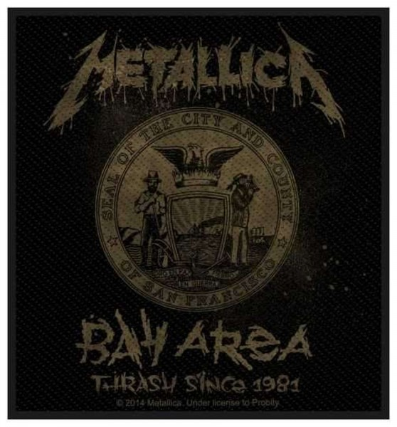 METALLICA - Bay Area Thrash Since 1981 Patch Aufnäher