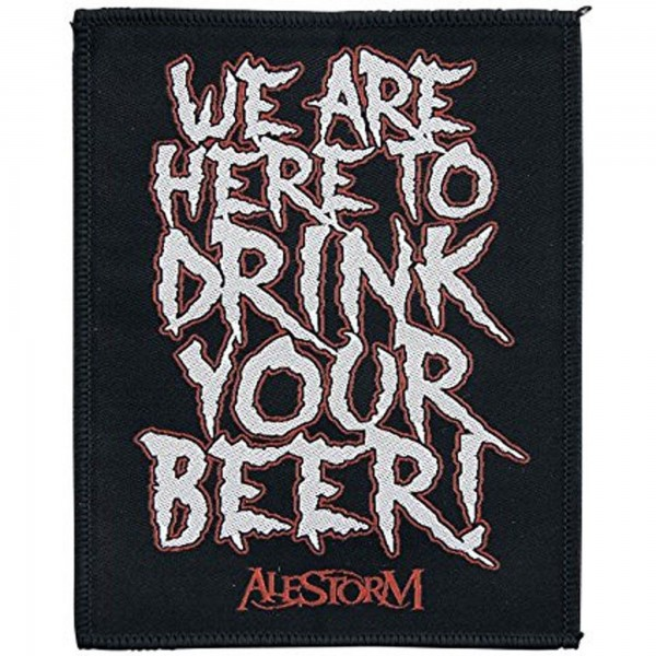 ALESTORM - We Are Here To Drink Your Beer Patch Aufnäher