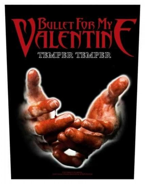 BULLET FOR MY VALENTINE - Temper Temper Backpatch Rückenaufnäher