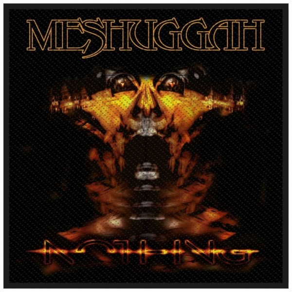 MESHUGGAH - Nothing Patch Aufnäher