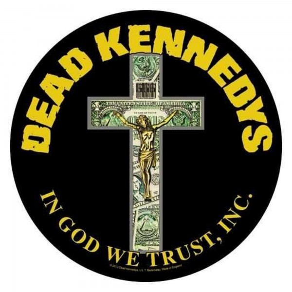 DEAD KENNEDYS - In God We Trust Backpatch Rückenaufnäher