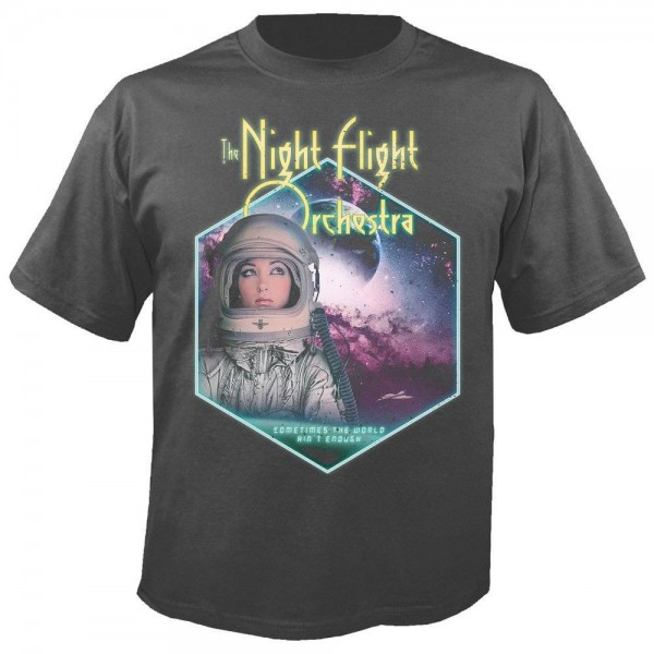 THE NIGHT FLIGHT ORCHESTRA - Sometimes the world ain´t enough T-Shirt